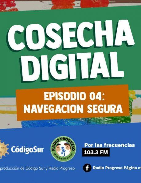 Podcast: Cosecha Digital Episodio4