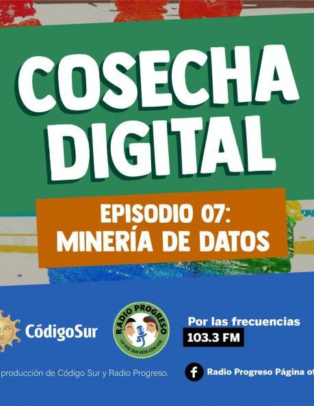 Podcast: Cosecha Digital Episodio7