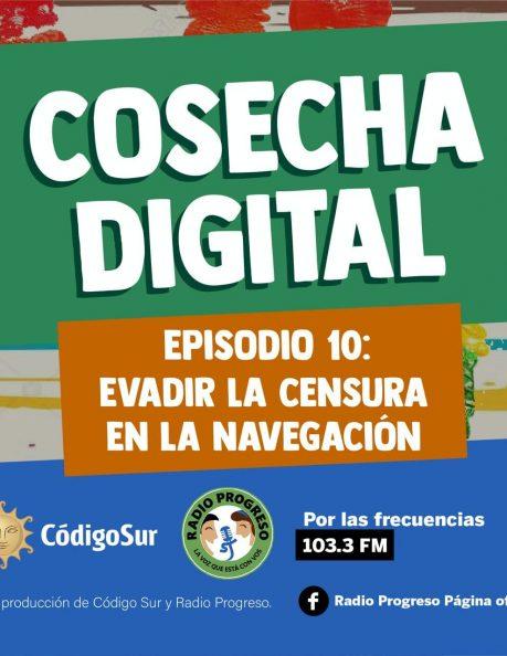 Podcast: Cosecha Digital Episodio10